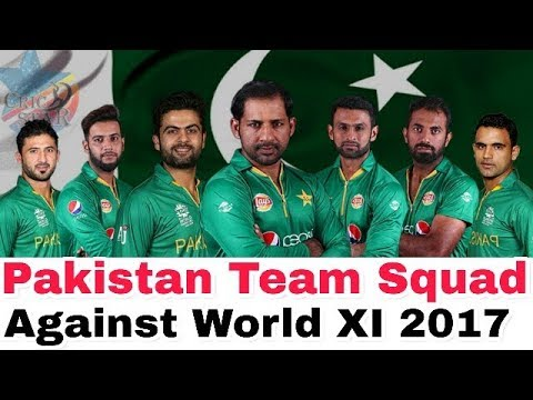 Pakistan Squad for 1st ODI again World XI 2017: